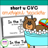Emergent Readers - short u CVC word family books