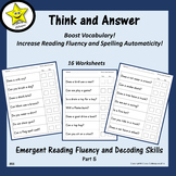 Emergent Reading Fluency and Decoding Skills, Part 5 (Think and Answer)