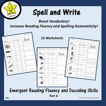 Emergent Reading Fluency and Decoding Skills, Part 6 (Spell and Write)