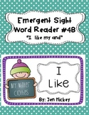 "Emergent Sight Word Reader ""I like my"""