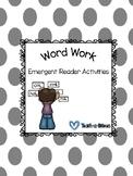 Emergent Word Work Activities
