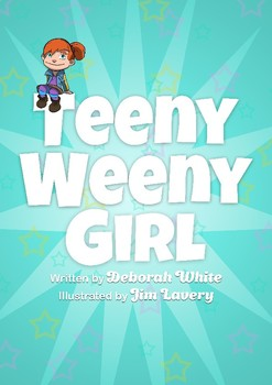 Emergent readers: The Teeny Weeny Girl - An Introduction.  Guided reading.