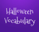 Emerging ELD Halloween Vocabulary Slides