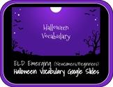 Emerging ELD Halloween Vocabulary Slides