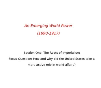 Emerging World Power 1890-1917 PowerPoint with Teacher Notes