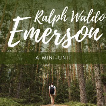 Emerson: Nature and Self-Reliance Mini-Unit! *Instagram Activity Included!*