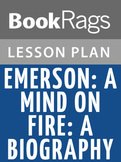 Emerson: The Mind on Fire: A Biography Lesson Plans