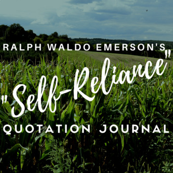 Emerson's Self-Reliance Scaffolded Quotation Journal