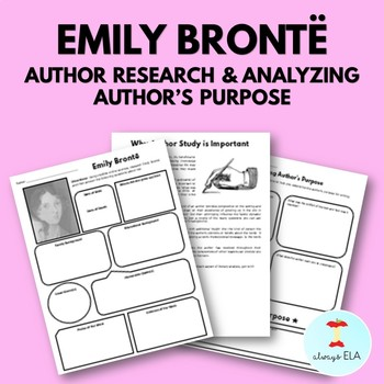 Emily Brontë - Author Study Worksheet, Author's Purpose, Author Research