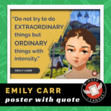 Emily Carr Art History Poster - Famous Artist Quote