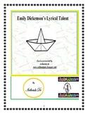 Emily Dickenson's Lyrical Talent