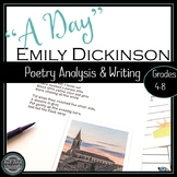 """Emily Dickinson """"A Day"""" Poem Analysis and Writing"""