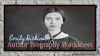 Emily Dickinson: Author Biography Worksheet/Graphic Organizer