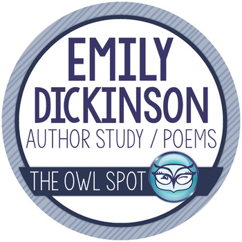 Emily Dickinson Author Study and Poetry Analysis Pack