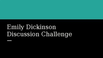 Emily Dickinson Discussion Challenge