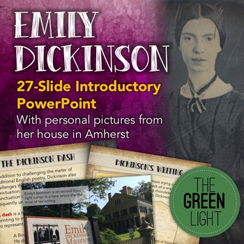 Emily Dickinson Introductory PowerPoint and Poetry Writing Activities
