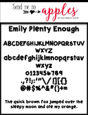 Emily Fonts - Plenty Enough {CUPU ok}
