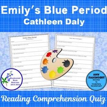Emily's Blue Period: Reading Comprehension Quiz