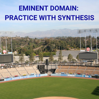 Eminent Domain: Practice with Synthesis