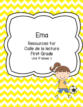 Ema -Calle de la lectura- Unit P Week 1