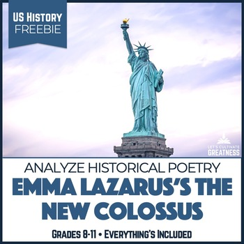 Emma Lazarus The New Colossus Statue of Liberty Poetry Analysis