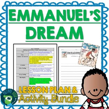 Emmanuel's Dream by Laurie Ann Thompson 4-5 Day Lesson Plan and Activities