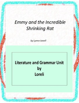 Emmy and the Incredible Shrinking Rat Unit With Literary a
