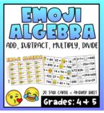 Emoji Algebra- Grade 4 (Addition, Subtraction, Multiplication, Division)