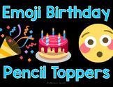 Emoji Birthday Pencil Topper