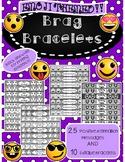Emoji Brag Bracelets- Encourage Positive Behavior!