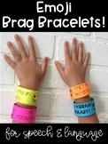 Emoji Brag Bracelets for Speech & Language