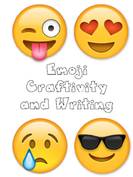 Emoji Craftivity and Writing.