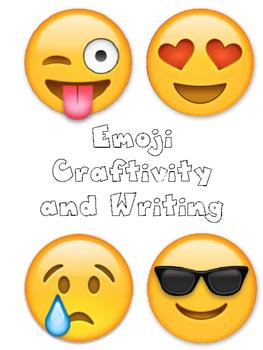 Emoji Craftivity and Writing.