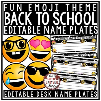 Emoji Desk Name Plates EDITABLE - Back to School Student Labels