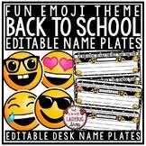 Emoji Desk Name Plates EDITABLE - Back to School Name Tags for Desks