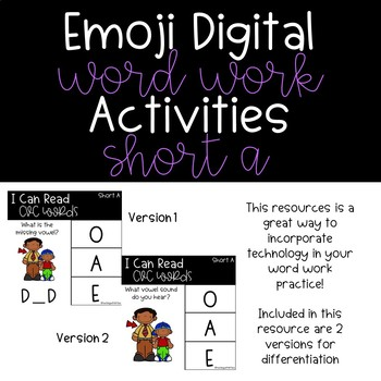 Emoji Digital Word Work Activities: CVC Short A Words