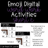 Emoji Digital Word Work Activities: CVC Short E Words