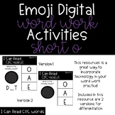 Emoji Digital Word Work Activities: CVC Short O