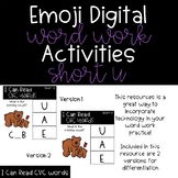 Emoji Digital Word Work Activities: CVC Short U