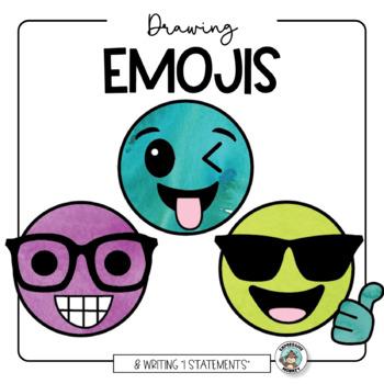 Emoji Drawing & I Statement Writing