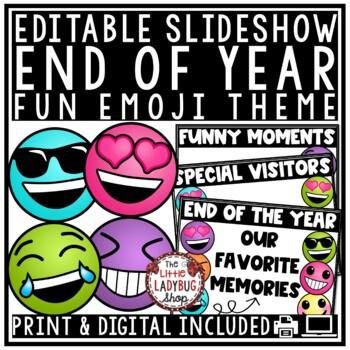 Emoji End of Year Memory Slideshow- Editable