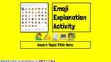 Emoji Explanations Google Slides Activity Generic Editable