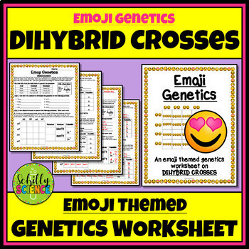 Emoji Genetics Worksheet Dihybrid Crosses By Schilly Science Tpt