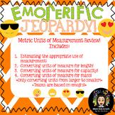 Emoji Jeopardy! Metric Units of Measurement Review!
