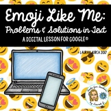 Emoji Like Me: A DigiDoc™ Digital Lesson on Problems & Solutions for Google®