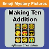 Emoji: Making Ten Addition - Math Mystery Pictures / Color