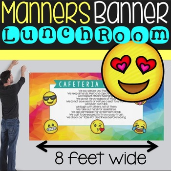 Emoji Manners Banner for the Cafeteria - {HARD GOOD - SIZE