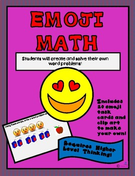 Emoji Math - Creating Word Problems Task Cards 0r Powerpoint