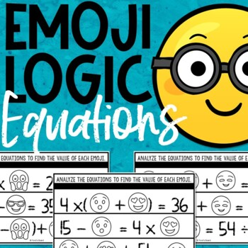 Emoji Math Logic Puzzles | Equations by Ford\'s Board | TpT