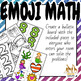 Emoji Math a Logic and Problem Solving Activity with Full Answer Key No Prep